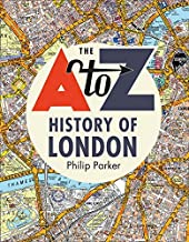 The A-Z History of London (English Edition)