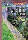 Petite Histoire de Montreuil-sur-Mer et de son Château (French Edition)