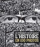 Les événements qui ont marqué l'Histoire en 100 photos