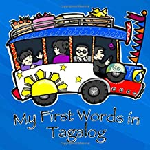 My First Words in Tagalog (Taglish Books for Baby) PDF
