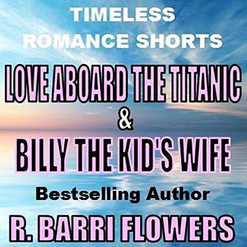 Love Aboard the Titanic & Billy the Kid's Wife audiobook cover art