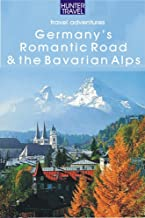 Germany's Romantic Road & Bavarian Alps (Adventure Guides)