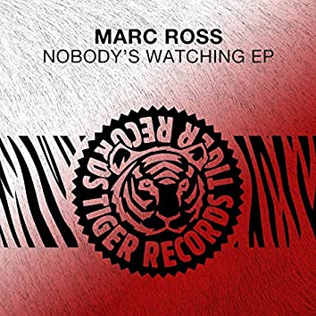 Nobody's Watching EP