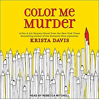 Color Me Murder     Pen & Ink Series, Book 1              By:                                                                                                                                 Krista Davis                               Narrated by:                                                                                                                                 Rebecca Mitchell                      Length: 7 hrs and 43 mins     161 ratings     Overall 4.3