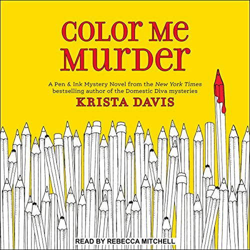 Color Me Murder     Pen & Ink Series, Book 1              By:                                                                                                                                 Krista Davis                               Narrated by:                                                                                                                                 Rebecca Mitchell                      Length: 7 hrs and 43 mins     164 ratings     Overall 4.3