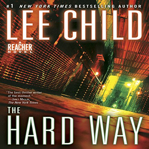 The Hard Way     A Jack Reacher Novel              Autor:                                                                                                                                 Lee Child                               Sprecher:                                                                                                                                 Dick Hill                      Spieldauer: 14 Std. und 14 Min.     101 Bewertungen     Gesamt 4,5