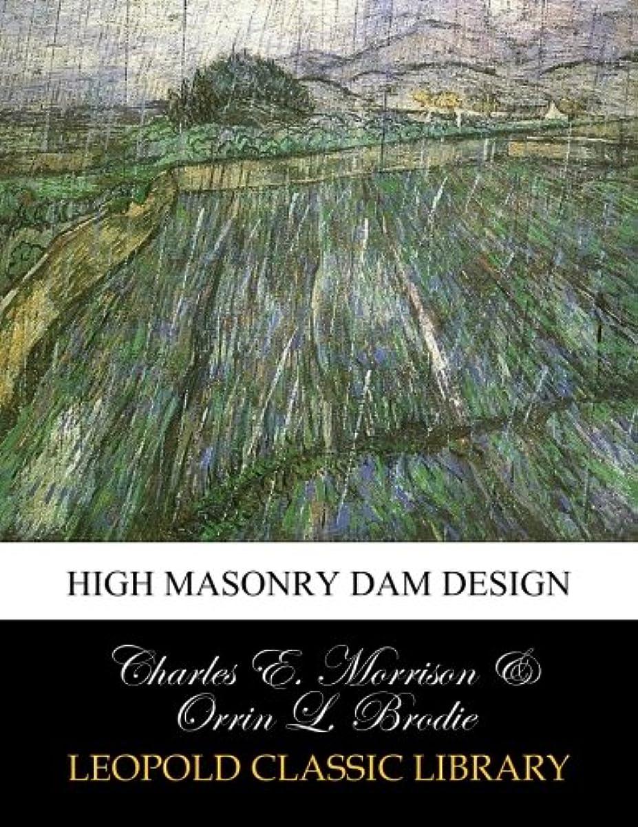 事変色する精巧なHigh masonry dam design