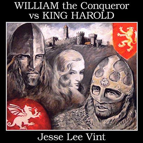William the Conqueror vs King Harold audiobook cover art