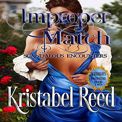 Improper Match: Scandalous Encounters audiobook cover art
