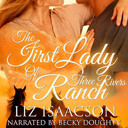 The First Lady of Three Rivers Ranch cover art