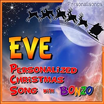 Eve Personalized Christmas Song With Bonzo