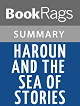 Summary & Study Guide Haroun and the Sea of Stories by Salman Rushdie