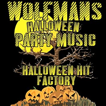 Wolfman's Halloween Party Music