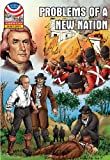Problems of a New Nation: 1800-1830- Graphic U.S. History (Saddleback Graphic: U.s. History)