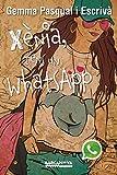 Xènia, tens un WhatsApp (Llibres infantils i juvenils - Diversos) (Catalan Edition)