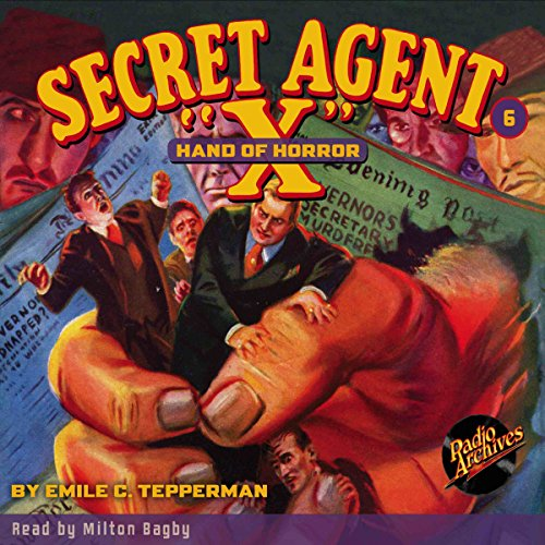 Secret Agent X #6 August, 1934 audiobook cover art