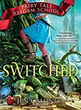 Switched (Fairy Tale Reform School Book 4)