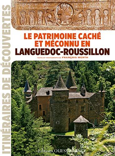 PATRIMOINE CACHE ET MECONNU EN LANGUEDOC-ROUSSILLON