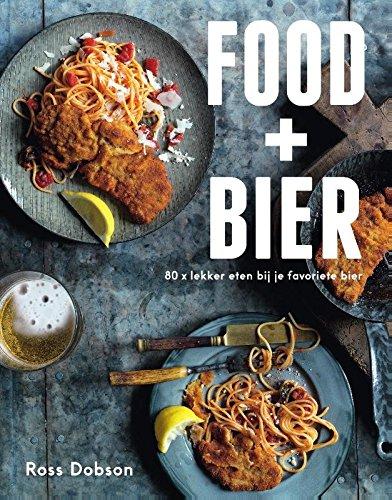 Food + Bier: lekker eten bij bier