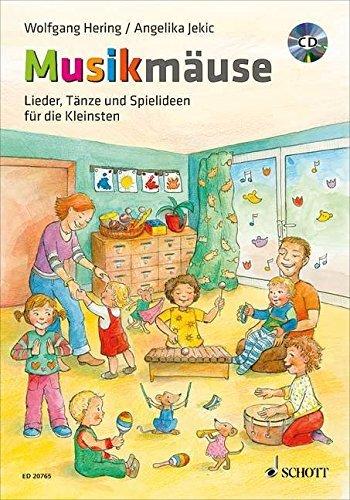 Musikmäuse: Lieder, Tänze und Spielideen für die Kleinsten. Ausgabe mit CD. by Angelika Jekic (2010-10-04)