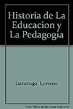 Historia de La Educacion y La Pedagogia
