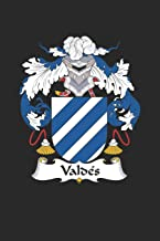 Valdes: Valdes Coat of Arms and Family Crest Notebook Journal (6 x 9 - 100 pages)
