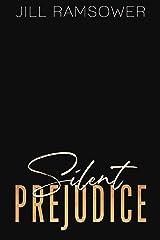 Silent Prejudice: A Pride and Prejudice Mafia Duet (Savage Pride Book 2) Kindle Edition