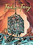 Trolls de Troy, tome 5 : Les Maléfices de la Thaumaturge