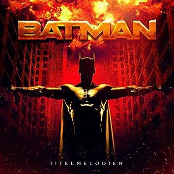 Batman Filmmusik: Titelmelodien