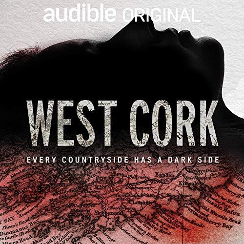 West Cork: Aftershow audiobook cover art