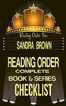 SANDRA BROWN: SERIES READING ORDER & INDIVIDUAL BOOK CHECKLIST: SERIES LIST INCLUDES: COLEMAN FAMILY SAGA, TEXAS! TYLER FAMILY SAGA, MASON SISTERS, BED ... Reading Order & Checklists Series 37)