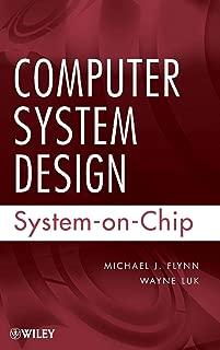 Computer System Design: System-on-Chip