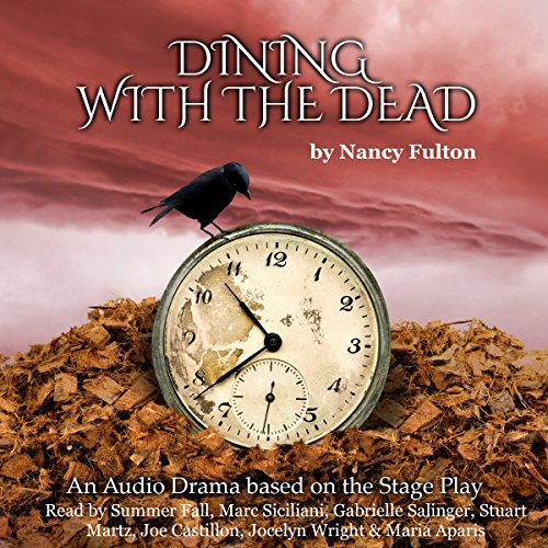 Dining with the Dead: Audio Drama Based on Stage Play audiobook cover art