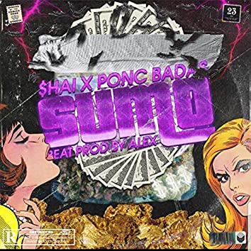 Sumo (feat. Poncc Bada$$)