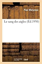 Le Sang Des Aigles (French Edition)