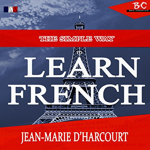 The Simple Way to Learn French: English to French Edition audiobook cover art