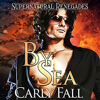 By Sea     Supernatural Renegades, Book 1              By:                                                                                                                                 Carly Fall                               Narrated by:                                                                                                                                 Gordon Palagi                      Length: 5 hrs and 27 mins     53 ratings     Overall 3.8