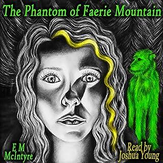 The Phantom of Faerie Mountain cover art
