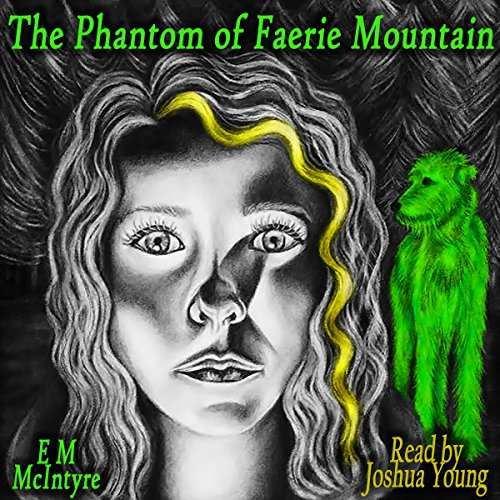 The Phantom of Faerie Mountain audiobook cover art
