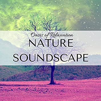 Nature Soundscape: Soothing Sounds, Breathing Techniques, Calming Ocean Waves for Yoga Classes, Oasis of Relaxation, Relaxing Music