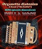 Organetto fisarmonica diatonica 2 bassi Della Noce Mod. Squillo