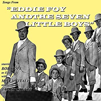 Songs From Eddie Foy & The Seven Little Boys