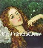 Die Präraffaeliten by Robert de la Sizeranne (1977-09-05)
