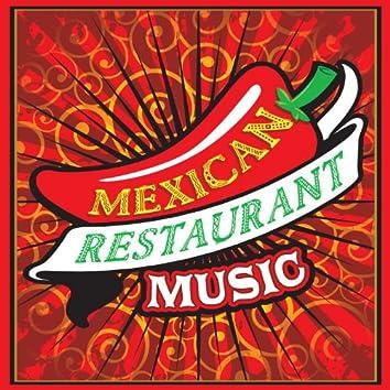 Mexican Restaurant Music