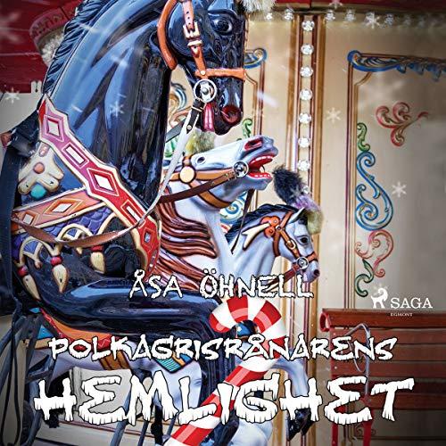 Polkagrisrånarens hemlighet  By  cover art