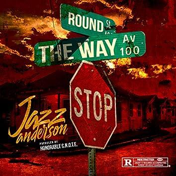 Round the Way