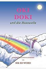 Oki Doki Und Die Hasswelle (German Edition) Paperback