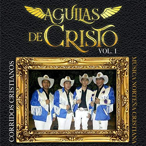 Como El Aguila - Música Norteña Cristiana
