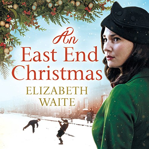 An East End Christmas audiobook cover art