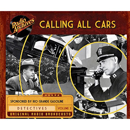 Calling All Cars, Volume 3 audiobook cover art